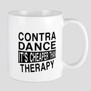 Contra Dance It Is Cheaper Than Therapy Mug