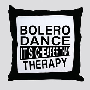 Bolero Dance It Is Cheaper Than Thera Throw Pillow