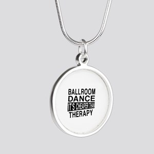 Ballroom Dance It Is Cheaper Silver Round Necklace