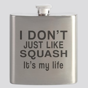 Squash It Is My Life Flask