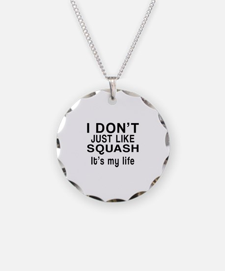 Squash It Is My Life Necklace