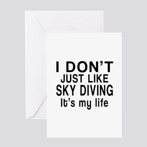Sky Diving It Is My Life Greeting Card