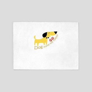 dog make me happy 5'x7'Area Rug