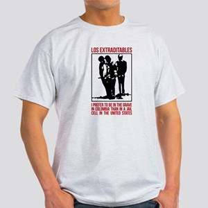 Los Extraditables T-Shirt