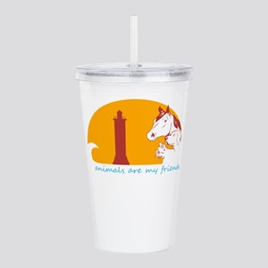 animals are my friends Acrylic Double-wall Tumbler
