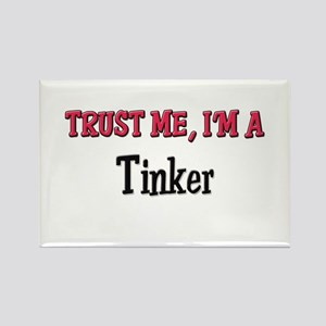 Trust Me I'm a Tinker Rectangle Magnet