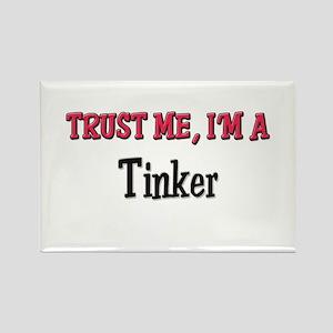 Trust Me I'm a Tinker Rectangle Magnet
