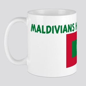 MALDIVIANS HAVE MORE FUN Mug