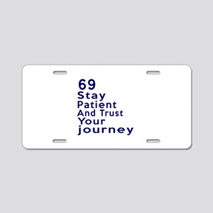 Awesome 69 Birthday Designs Aluminum License Plate