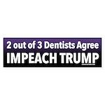 2 Out Of 3 Dentists Impeach Trump Bumper Sticker