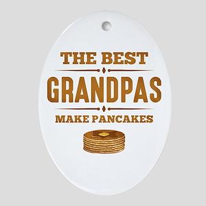 Best Grandpas Make Pancakes Oval Ornament