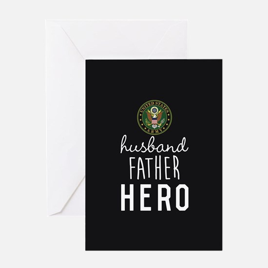 Army Husband Father Hero Greeting Card