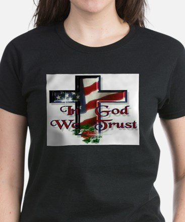 IN GOD WE TRUS T-Shirt