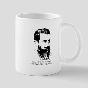 Theodor Herzl - Israel Quote Mugs