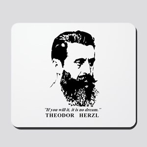 Theodor Herzl - Israel Quote Mousepad
