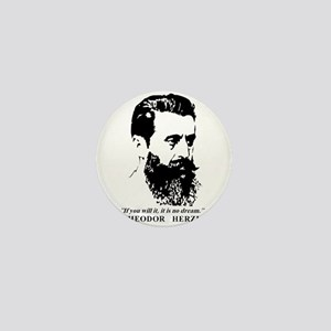 Theodor Herzl - Israel Quote Mini Button
