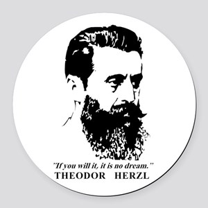 Theodor Herzl - Israel Quote Round Car Magnet