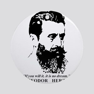 Theodor Herzl - Israel Quote Round Ornament