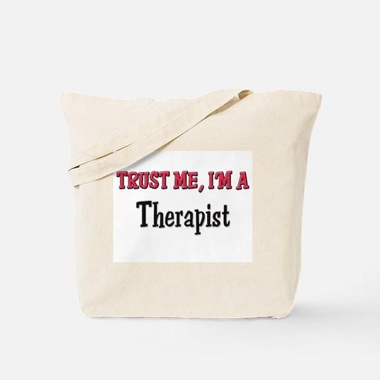 Trust Me I'm a Therapist Tote Bag