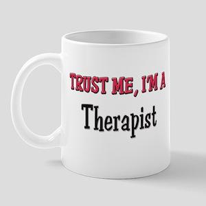 Trust Me I'm a Therapist Mug