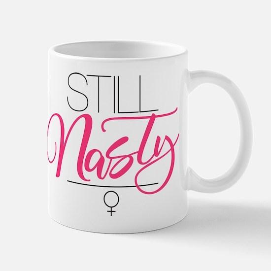 Still Nasty Mug