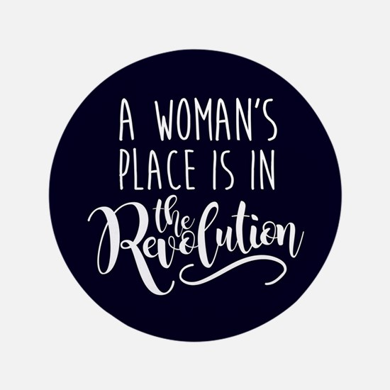 Womans Place in Revolution Button