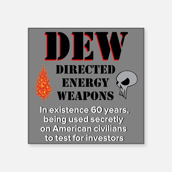 "Directed Energy Weapons Square Sticker 3"" x 3"""