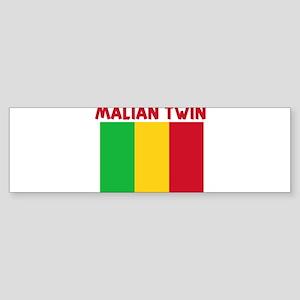 MALIAN TWIN Bumper Sticker