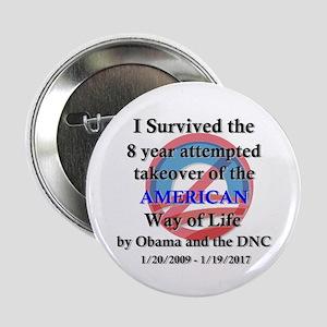 "I Survived Obama 2.25"" Button"