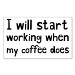 When My Coffee Starts Wo Sticker (Rectangle 10 pk)