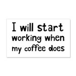 When My Coffee Starts Working 20x12 Wall Decal