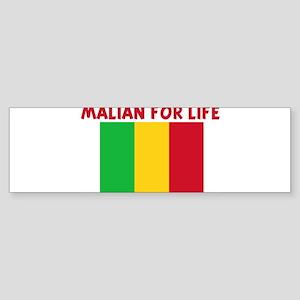 MALIAN FOR LIFE Bumper Sticker