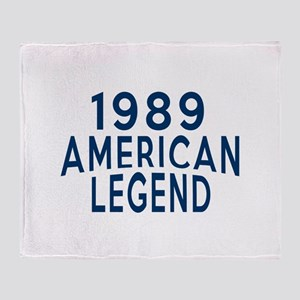 1989 American Legend Birthday Design Throw Blanket