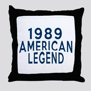1989 American Legend Birthday Designs Throw Pillow