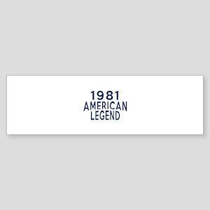 1981 American Legend Birthday Des Sticker (Bumper)