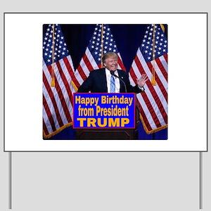 Happy Birthday from President Trump Yard Sign