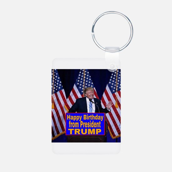 Happy Birthday from President Trump Keychains