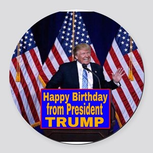 Happy Birthday from President Tru Round Car Magnet