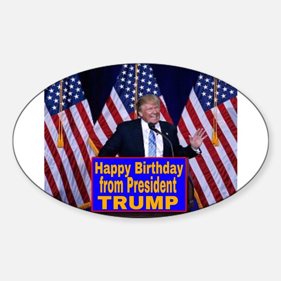 Happy Birthday from President Trump Decal