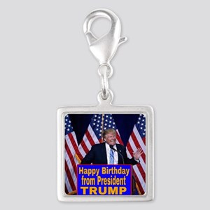 Happy Birthday from President Trump Charms