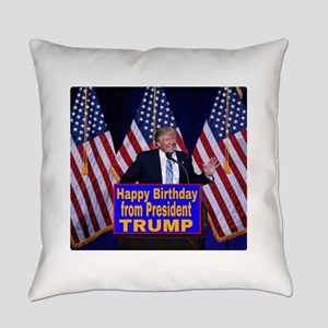 Happy Birthday from President Trum Everyday Pillow