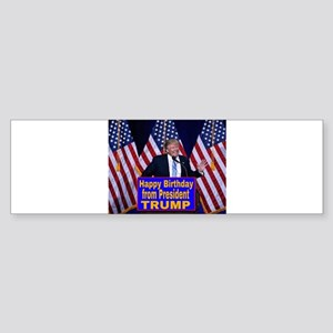 Happy Birthday from President Trump Bumper Sticker