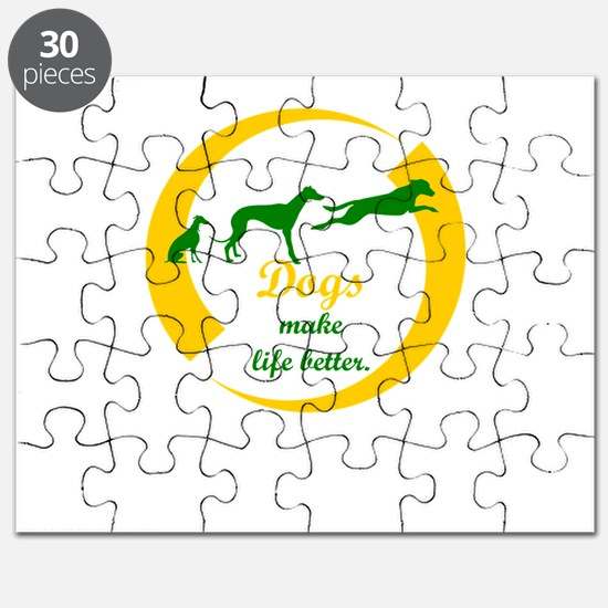 dogs make life better Puzzle