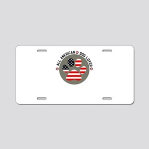all american dog lover Aluminum License Plate