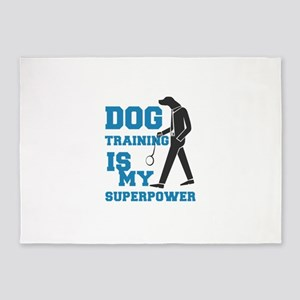 dog training is my supperpower 5'x7'Area Rug