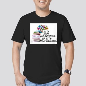 IT'S NOT HOARDING. IF IT'S ONLY BOOKS T-Shirt