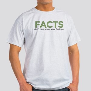 Facts Dont Care Light T-Shirt