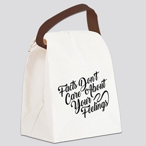 Facts Dont Care Canvas Lunch Bag