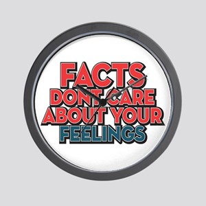 Facts Dont Care Wall Clock