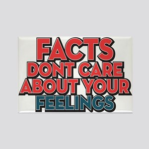 Facts Dont Care Rectangle Magnet